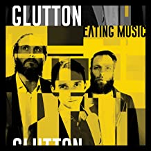 Glutton - Eating Music