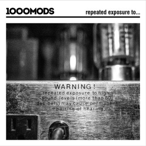 1000 mods - Repeated Exposure